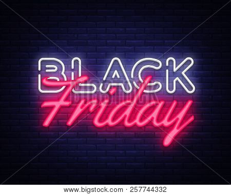 Black Friday Sale Neon Text Vector Design Template. Black Friday Sale Neon Logo, Light Banner Design