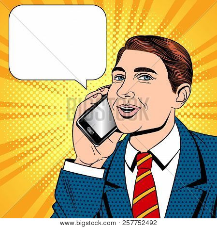 Vector Color Pop Art Comic Style Illustration Of A Young Man Talking On A Cell Phone. Businessman Wi