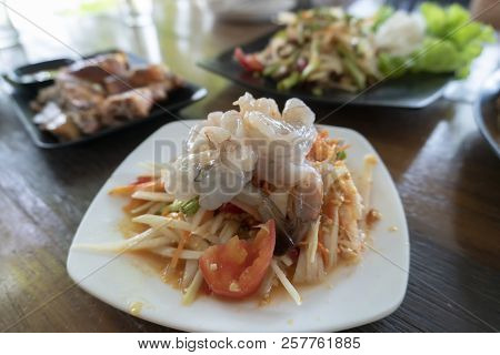 Papaya Salad Thai Food (som Tum) With Grilled Chicken And Shrimp,spicy Delicious And Healthy Food Fr