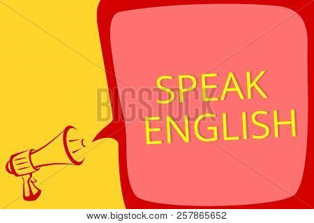 Writing Note Showing Speak English. Business Photo Showcasing Study Another Foreign Language Online