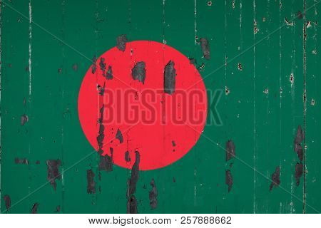 National Flag Of Bangladesh On The Background Of An Old Mettale Covered With Peeling Paint