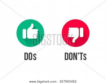Dos And Donts Thumb Up And Down Vector Icons. Vector Red And Green Circle Symbols For Yes And No And