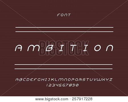 Ambition Font. Vector Alphabet Letters And Numbers. Typeface Design.
