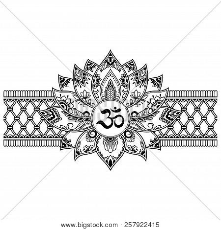 Mehndi lotus flower vector photo free trial bigstock mehndi lotus flower pattern with mantra om symbol and border for henna drawing and tattoo mightylinksfo