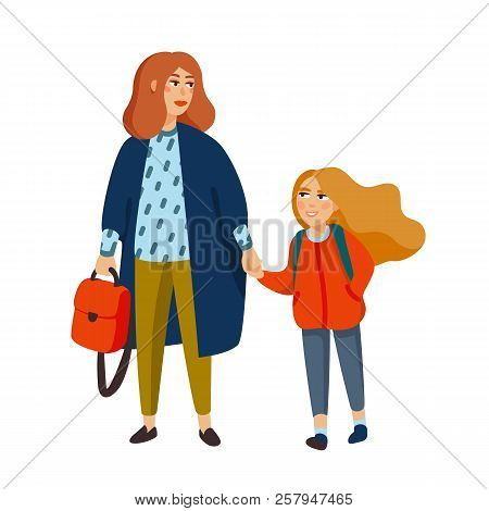 Stylish Mother And Daughter Walking From School. Fashionable Dressed Mom Walking With Girl. Cartoon