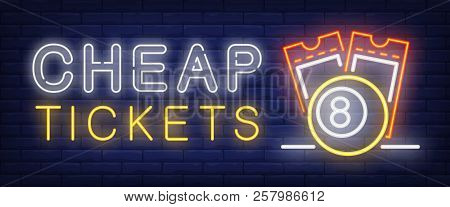 Cheap Tickets Neon Sign. Scratch Coupons And Ball With Figure Of Eight On Brick Wall Background. Vec