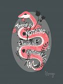 There is nothing as eloquent as a rattlesnake's tail, inspirational quote, handlettering design with decoration, native american proverb, vector illustration poster