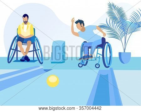 Disabled People Character In Wheelchair Playing Bowling. Male Friends With Disabilities And Sportive