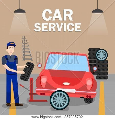 Auto Mechanic Fitting Tyre Flat Poster Template. Car Service Worker In Uniform. Repairman Holding Wh