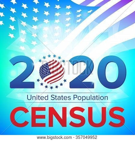 United States Population Census 2020 Banner. Vector Illustration With American Striped Flag And Star