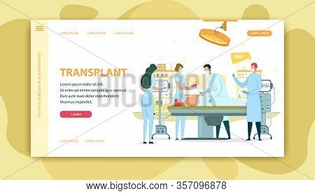 Medical App Page Transplant On Operating Table. In Operating Room Surgeon Prepare Patient Under Anes