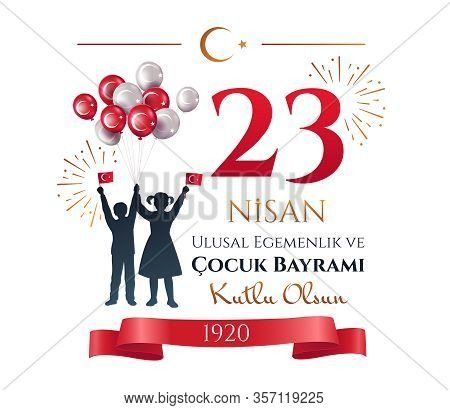 Card Or Poster Design Of People Celebrating 23 Nisan In Turkey Waving Flags With Fireworks And Ballo