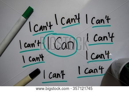 I Can't I Can't And I Can Text With Keywords Isolated On White Board Background. Chart Or Mechanism