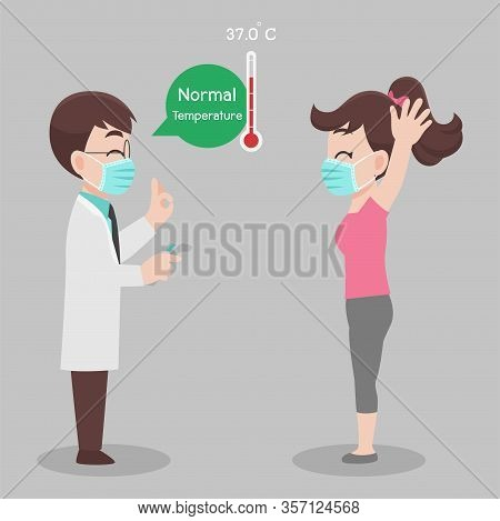 Woman See Doctor For Check Herself, Temperature For Corona Virus Scanning, She Is Not Infect, Result