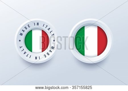 Made In Italy Round Label, Badge, Button, Sticker With Italian National Flag. Vector Illustration In
