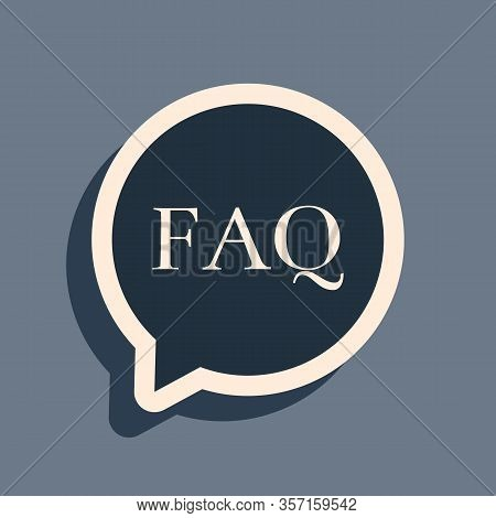 Black Speech Bubble With Text Faq Information Icon Isolated On Grey Background. Circle Button With T