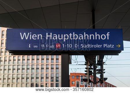 Vienna, Austria - April 17, 2019: The Sign Board Of Wien Hauptbahnhof On The Main Railway Station Of