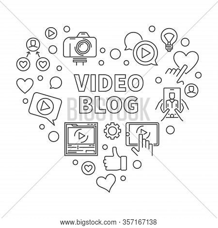 Video Blog Heart Vector Concept Blue Illustration In Thin Line Style