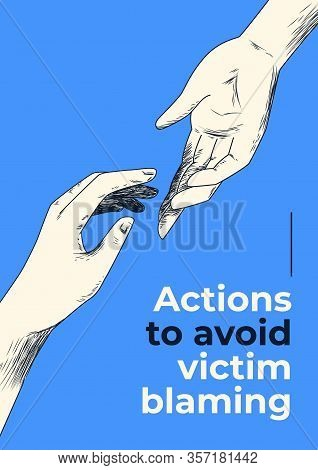 Hand Drawn Helping Hand Vector Poster Template On Blue Background. Victim Blaming As Social Injustic