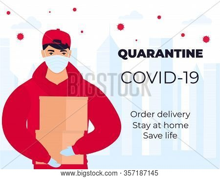 Covid-19. Quarantine In The City. Coronavirus Epidemic. A Courier In A Protective Medical Mask Holds