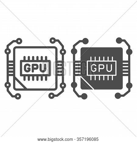 Circuit And Video Chip Line And Solid Icon. Graphic Processor Core, Hardware Unit Symbol, Outline St