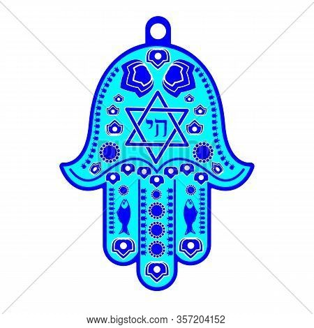 Hamsa, Hand Of Miriam, Hand Of David - A Traditional Jewish Amulet With A Six- Pointed Star And The