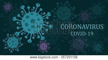 Coronavirus.  Background. Coronavirus 2019-ncov. Coronavirus Outbreak. Pandemic Medical Health Risk,