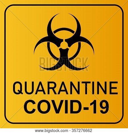 Coronavirus Covid 19 Quarantine And Breakout Alert Sign Of Quarantine Room At Hospital With Coronavi