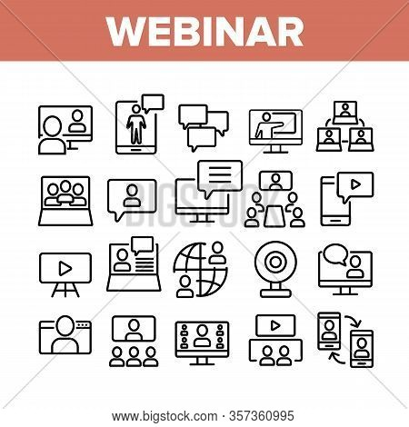 Webinar Education Collection Icons Set Vector. Internet Online Webinar, Video Seminar And Conference