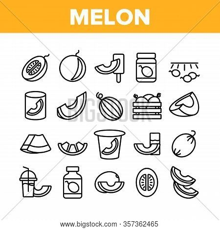 Melon Organic Fruit Collection Icons Set Vector. Sliced And Container With Melon, Fresh Juice Drink