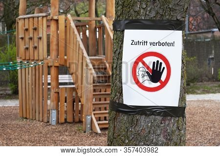 Closed Playground With Zutritt Verboten Prohibition Sign - Meaning No Entry In German