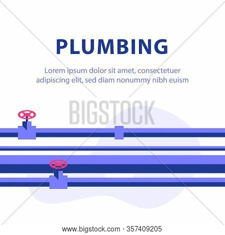 Plumbing Service Concept, Inspection Or Finding Problem, Repair Tubes, Central Waterline, Improvemen