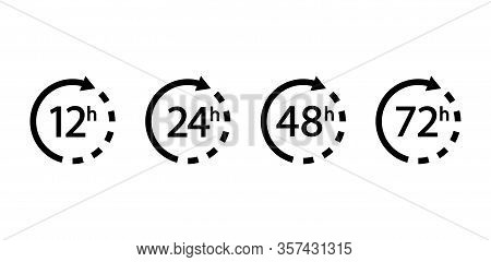 Set Of Arrows Clock And Time Icons. 12, 24, 48, 72 Hours. Vector