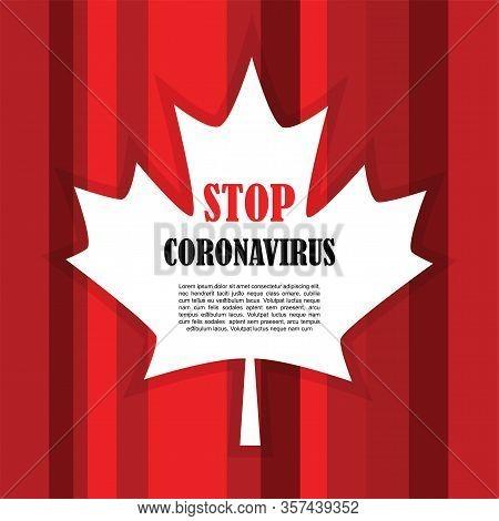 Corona Virus In Canada. 2019-ncov. Coronavirus Global Spread And Concept Of Icon Of Stopping Corona