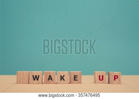 Beginning New Day. Good Morning. Waking Up. Awakening. Stop Sleeping. Wooden Cubes With Wake Up Insc