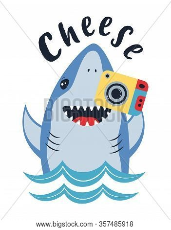 Card Of Cute Shark And Photocamera Isolated On White, Print In Cartoon Style With Animal Marine And