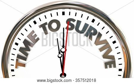 Time to Survive Clock Emergency Crisis Ready Prepared 3d Illustration