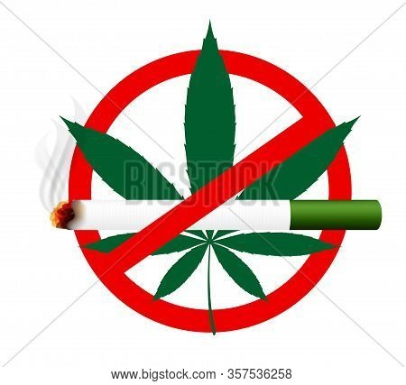 Weed Cigarette And Cannabis Leaf In Stop Sign, Cigarettes Weed And Marijuana Hemp Leaf In Warning Si