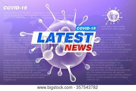 Latest News Covid-19. Corona Virus News. Television Latest News Screen Saver With Flying Transparent