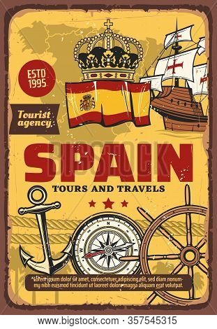Spain Travel And Tourism, Nautical Seafaring And Discovering. Vector Map, Flag And Heraldic Royal Cr