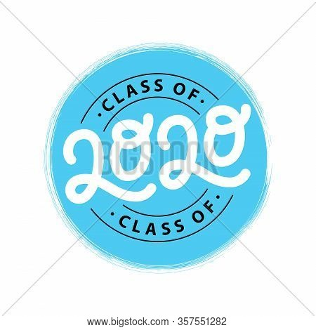 Graduate 2020. Class Of 2020. Lettering Graduation Logo Stamp. Vector Illustration. Template For Gra