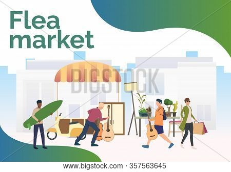 Flea Market Lettering, People Shopping And Walking Outdoors. Buying, Retail, Marketplace Concept. Pr
