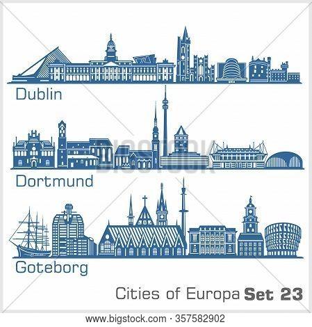 City In Europe - Dublin, Dortmund, Goteborg. Detailed Architecture.