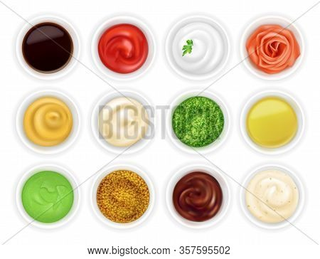 Many Different Sauces In Round Bowls Set. Various Ketchup Mustard Condiment In 3d Realistic Style. T