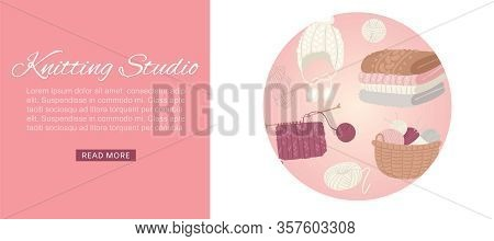Knitting Studio Web Banner, Knitwear With Threads, Knitted Scarf, Cap, Sweater, Yarn Balls And Baske
