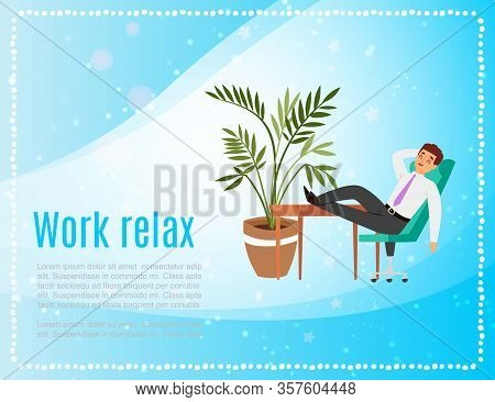Work And Relax Banner With Young Caucasian Businessman In Office Relaxing With His Feet On Table, Pl