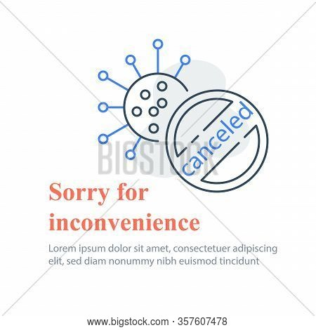 Covid-19 Or Coronavirus, Virus Molecule And Barred Circle, Pandemic Quarantine, Cancelled Event Anno