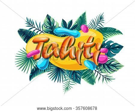 Tahiti Tropical Leaves Bright Banner Orange Letters