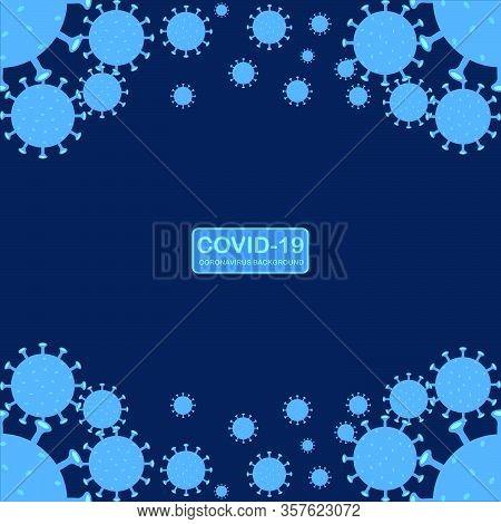 Abstract Background Novel Coronavirus (2019-ncov). Virus Covid 19-ncp. Coronavirus Ncov Denoted Is S