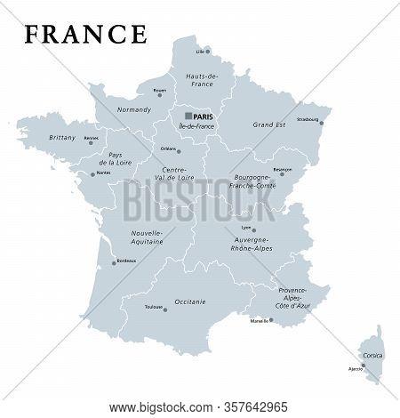 France, Gray Political Map. Regions Of Metropolitan France. French Republic, Capital Paris, Administ